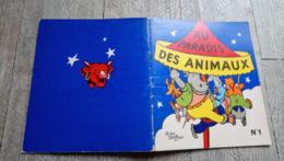 Au Paradis Des Animaux Alain Saint Ogan N°1 La Vache Qui Rit  Illustré Enfantina - Books, Magazines, Comics