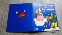 Au Paradis Des Animaux Alain Saint Ogan N°2 La Vache Qui Rit  Illustré Enfantina - Livres, BD, Revues