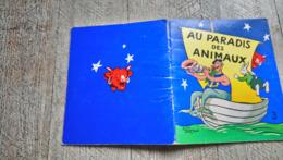 Au Paradis Des Animaux Alain Saint Ogan N°3 La Vache Qui Rit  Illustré Enfantina - Livres, BD, Revues