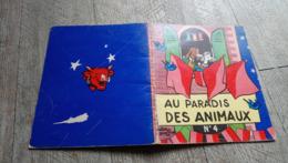 Au Paradis Des Animaux Alain Saint Ogan N°4 La Vache Qui Rit  Illustré Enfantina - Livres, BD, Revues