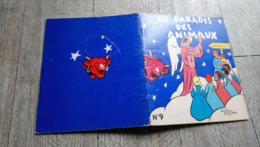 Au Paradis Des Animaux Alain Saint Ogan N°9 La Vache Qui Rit  Illustré Enfantina - Livres, BD, Revues