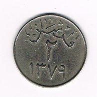 //  SAUDI  ARABIA  2 GHIRSH 1379  ( 1959 ) - Arabie Saoudite