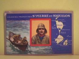 SAINT-PIERRE-ET-MIQUELON. LES COLONIES FRANCAISES. CARTE GEOGRAPHIQUE. - Saint-Pierre-et-Miquelon