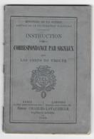 MILITARIA   - Instruction Pour Correspondance Par Signaux Dans Les Corps De Troupe - 1886 - Libri