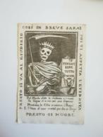 Tipo Segnalibro, Santino, Morte Incoronata Con Falce, Exlibris – Muoiono Le Città, Muoiono I Regni Gerusalemme Liberata - Ex Libris