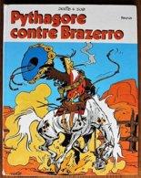 BD PYTHAGORE ET Cie - 1 - Pythagore Contre Brazerro - Rééd. 1973 - Books, Magazines, Comics