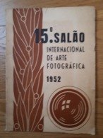 Catalogue Salon International Photographie D'art 1952 Portugal Nombreuses Publicités : Zeiss Agfa Lumière Seleccao Rolle - Portugal