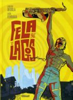 Fela Back To Lagos - Loulou Dedola, Luca Ferrara - Glénat - Autres Auteurs