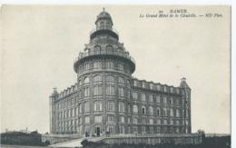 Namen - Namur - Le Grand Hôtel De La Citadelle - ND Phot. No 20 - Namur