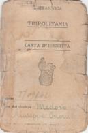 Carta D'Identita' - Tripolitania 1943 (come Da Scansione) - Documents Historiques