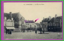 CPA - 28 - CHARTRES - La Place Des Halles - Très Animé Passant Commerce - Chartres