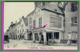 CPA - 28 - CHARTRES - La Maison Du Porche - Animé - Chartres