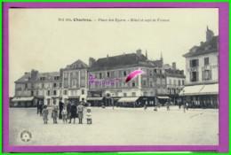 CPA - 28 - CHARTRES - La Place Des Epars Hotel Et Café De France - Très Animé Famille Dans La Rue - Chartres