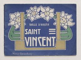 Brochure Saint-Vincent - La Carlsbad Italiana - Stagione Maggio Ottobre Anni '10 - Pubblicitari