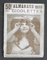 Gigolò - Almanach Des Gigolettes - Paris 1906 - Libros, Revistas, Cómics