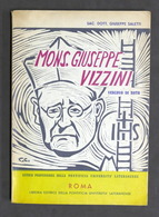 Biografia - G. Saletti - Mons. Giuseppe Vizzini Vescovo Di Noto - 1^ Ed. 1965 - Libros, Revistas, Cómics