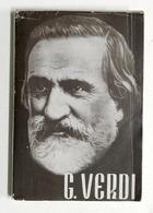 Biografia - F. Botti - Giuseppe Verdi - Edizioni Paoline 1951 - Libros, Revistas, Cómics