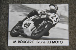 M.ROUGERIE - Ecurie ELF MOTO - Moto