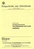 Herzogthum Braunschweig / Vom Reiheboten Zum Landpostboten - Von Rolf-Dieter Jaretzky  (DASV) PgA 170 Aus 2008 - Braunschweig