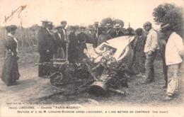"""LIBOURNE - Course """"PARIS-MADRID"""" Voiture N°5 De M.LORAINE-BARROW Après L'accident.... (Gironde) - Libourne"""