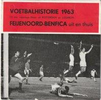 FEIJENOORD - BENFICA Voetbalhistorie 1963 15 Min. Reportage Flitsen Uit Rotterdam En Lissabon, Flexi Disque - Other