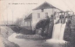 FRUGES -LE MOULIN FATOUX - Fruges