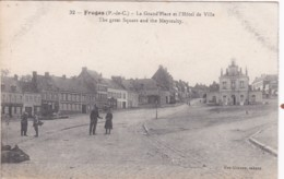 FRUGES - THE GREAT SQUARE AND THE MAYORALTY - Fruges