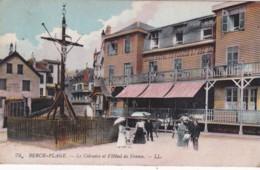 BERCK-PLAGE -LE CALVAIRE ET L,HOTEL DE FRANCE - Berck