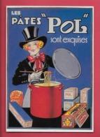 CPM UN SIECLE DE RECLAMES ALIMENTAIRES.Gastronomie.Pâtes POL( En 1920 ) Cuisine. - Advertising