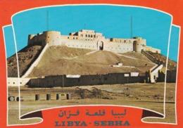 CARTOLINA - LIBIA - SEBHA - IL FORTE - Libya