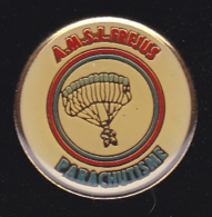 60233-Pin's-Parachutisme.AMSLF Frejus. - Paracaidismo