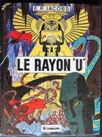 BD LE RAYON U - Rééd. 1977 - Editions Originales (langue Française)