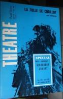 L'avant-scène Théâtre N 352 - La Folle De Chaillot - Jean Giraudoux - Auteurs Français