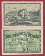 Allemagne 1 Notgeld De 25 Pfenning Stadt Düben  Dans L 'état N °4777 - Collections