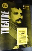 L'avant-scène Théâtre N 356 Spécial - L'otage - Paul Claudel - Claudel Et La Trilogie - Auteurs Français