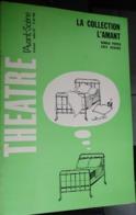 L'avant-scène Théâtre N 357 - La Collection L'amant - Harold Pinter Eric Kahane - Teatro