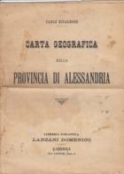 12662-CARTA GEOGRAFICA DELLA PROVINCIA DI ALESSANDRIA-SCLA 1:250000 - Carte Geographique