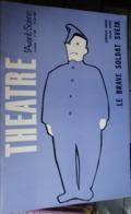 L'avant-scène Théâtre N 359 - Le Brave Soldat Sveik - Hasek , Kepel - Teatro