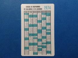 1974 CALENDARIETTO CALENDARIO CASSA DI RISPARMIO DI CALABRIA E DI LUCANIA - Calendarios