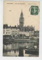 DUNKERQUE - Quai Des Hollandais - Dunkerque
