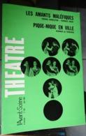 L'avant-scène Théâtre N 362 - Les Amants Maléfiques - Pique Nique En Ville - Auteurs Français