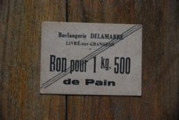 Bon De Nécessité Boulangerie Pain Livré - Sur - Changeon Ille-et-vilaine - Buoni & Necessità