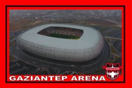 CP. STADE. GAZIANTEP  TURQUIE  GAZIANTEP  ARENA # CS.283 - Soccer