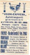 """ITALIA BOLLETTA DI SPEDIZIONE 1937 CON PUBBLICITà """" VEGNI EXPRESS """" FIRENZE AFFRANCATURA PARTICOLARE - Italia"""