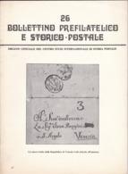 Bollettino Prefilatelico E Storico Postale N. 26 Aprile 1982 - Riviste