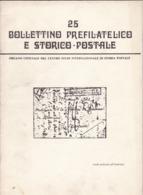 Bollettino Prefilatelico E Storico Postale N. 25 Febbraio 1982 - Riviste