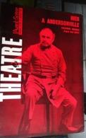 L'avant-scène Théâtre N 363 - Hier A Andersonville - Rivemale D'après Saul Levitt - Auteurs Français