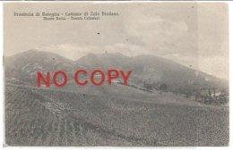 Zola Predosa, Bologna, 1909, Monte Rocca, Tenuta Calzolari. Soprastampa Azzurra Feste Campestri 1910 Al Retro. - Bologna