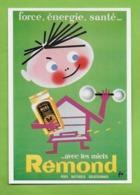 CPM UN SIECLE DE RECLAMES ALIMENTAIRES.Gastronomie.Les Miels Remond Force,énergie,santé. Cuisine.1956. - Werbepostkarten