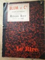 LE RIRE N° 928 BLUM Et CIE - Projets De Publicité - Création Roger ROY - 1936 - Front Populaire SFIO - Antisémitisme - Historical Documents